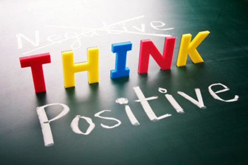 Think positive - do the work