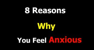 Why You Feel Anxious